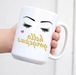 Hello Gorgeous - Coffee & tea Mug - Ceramic Mug - Microwave